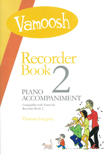 Gregory: Vamoosh Recorder Book 2 Piano Accompaniment