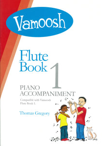 Gregory: Vamoosh Flute Book 1 Piano Accompaniment