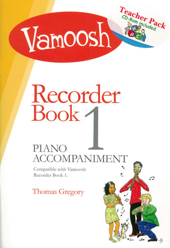 Gregory: Vamoosh Recorder Book 1 Teacher Pack with CD-Rom
