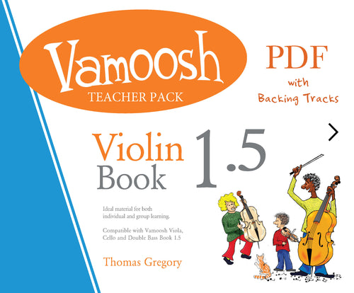 Vamoosh Violin Book 1.5 Teacher Pack (PDF)