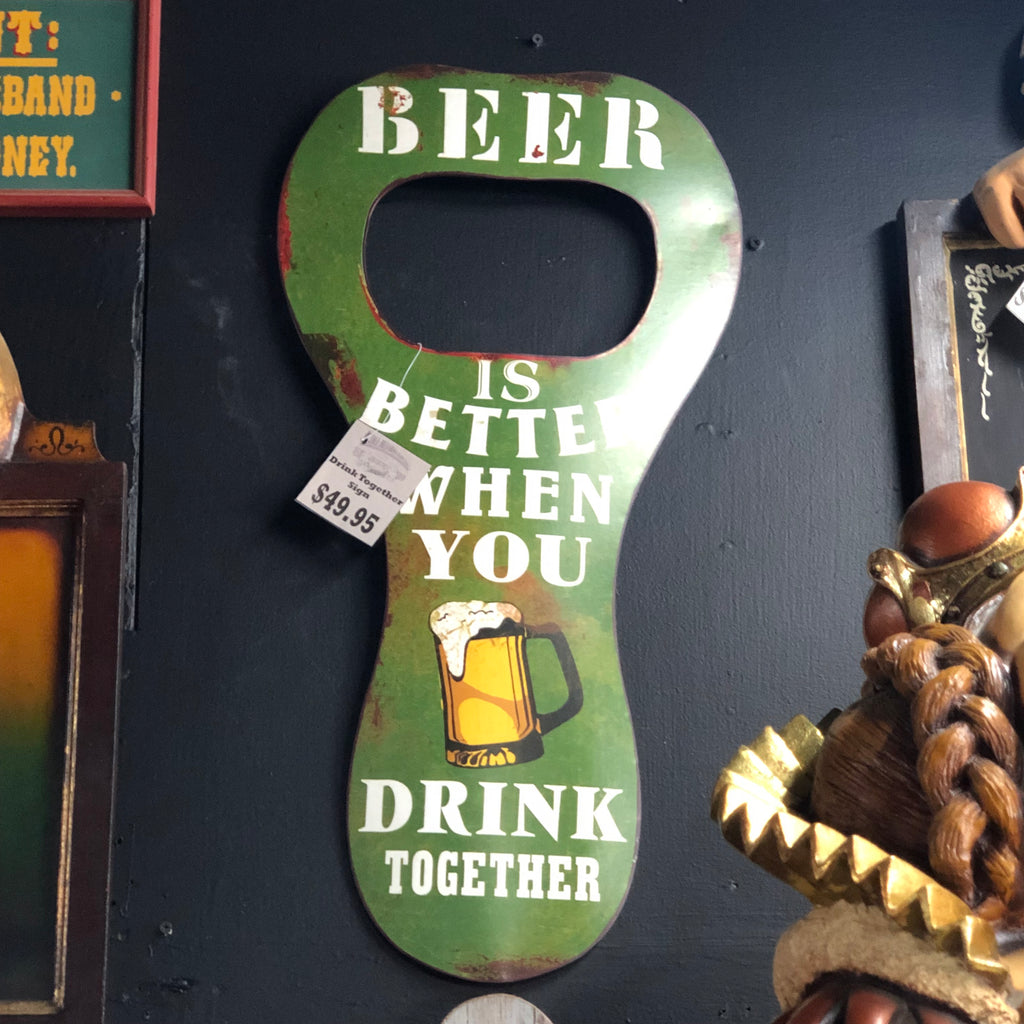 Drink Together Beer Wall Decor