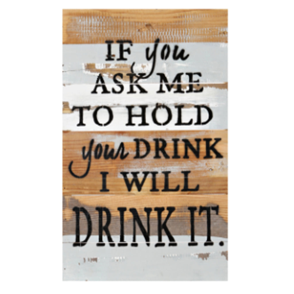 Hold My Drink Rustic Wall Art