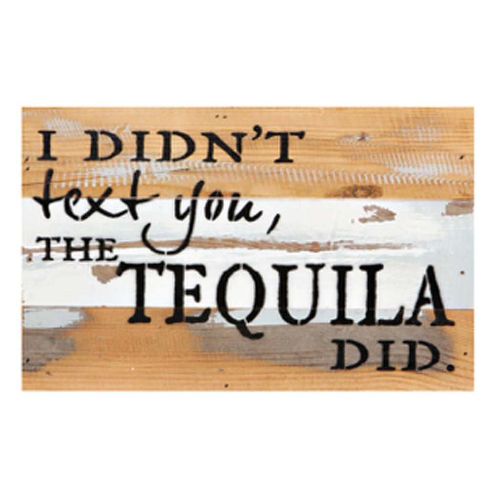 Tequila Texting Rustic Wall Art