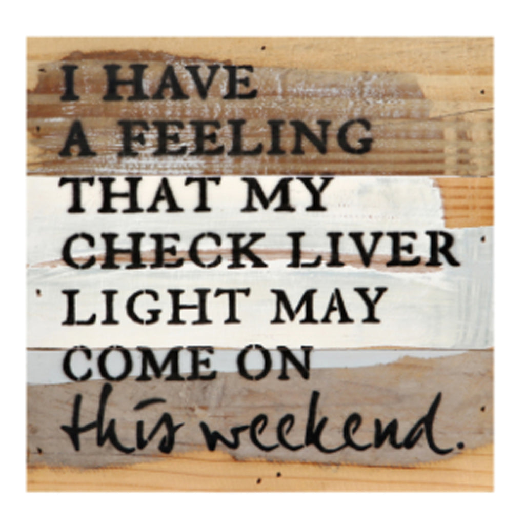 Check Liver Light Rustic Wall Art