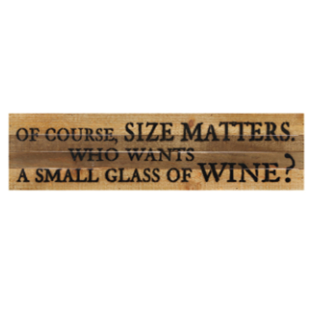 Size Matters Wine Glass Rustic Wall Art