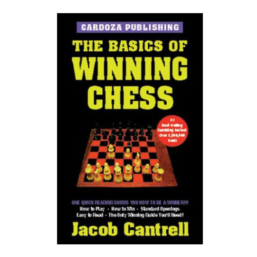 The Basics of Winning Chess