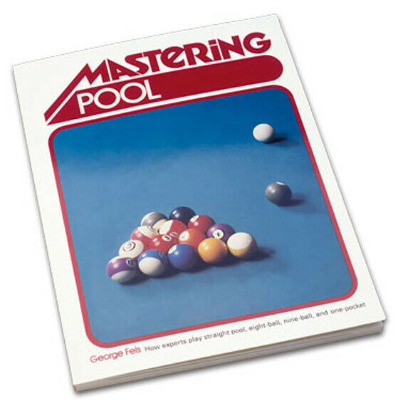 Mastering Pool by George Fels - Rare!
