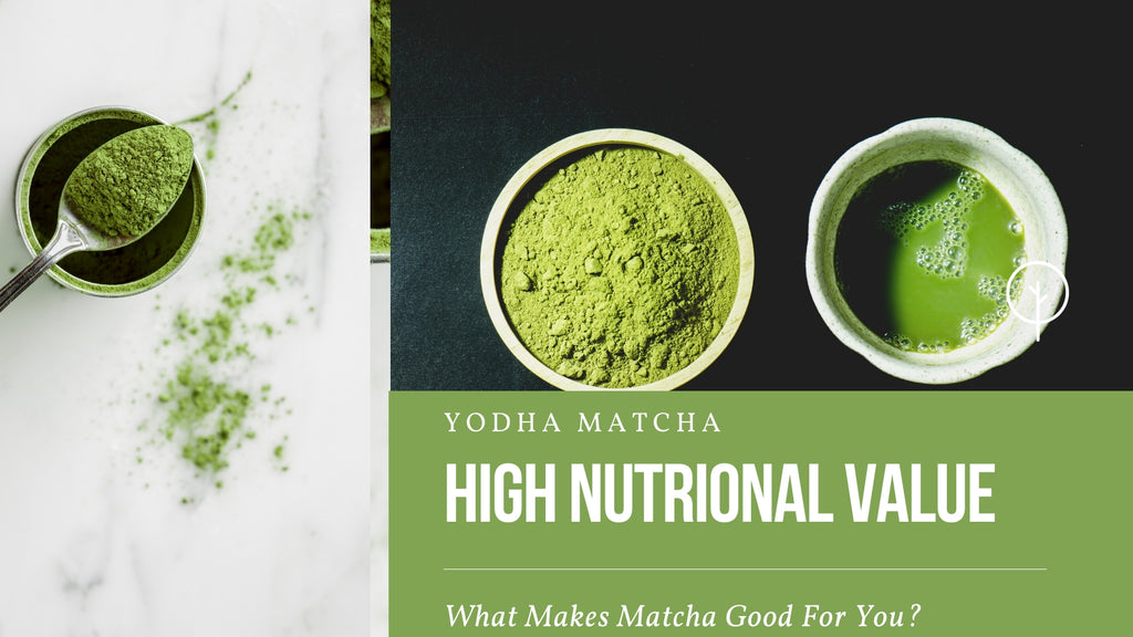 wha makes matcha good for you