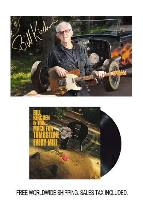Bill Kirchen Signed Limited Edition Photo with Vinyl LP Bundle Pre-Order