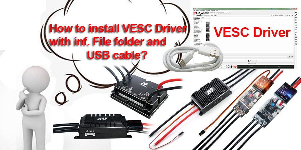 VESC Driver 1: How to Install VESC Driver by inf. File Folder?