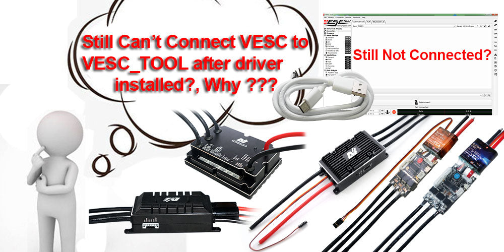 VESC Driver 3: Why still can't connect VESC to VESC_TOOL After VESC Driver installed?