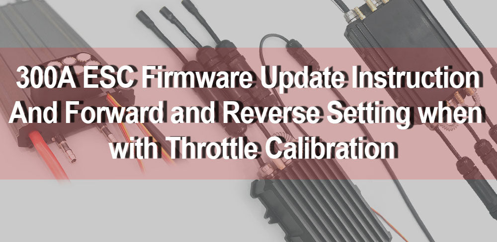 300A ESC Firmware Update Instruction and Forward & Reverse Settings !