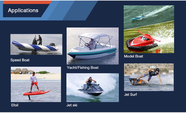 Application: Electric surfboard, Electric boat, RC Boat, Rescue boat, Jetski, Jetfoiler, Jetsurf, waterboard, Bodyboard, Speedboat, Marine Boat, Foilboard, Foil Boat, Hydrofoil Boat, Motorized Paddle Surf, etc.,