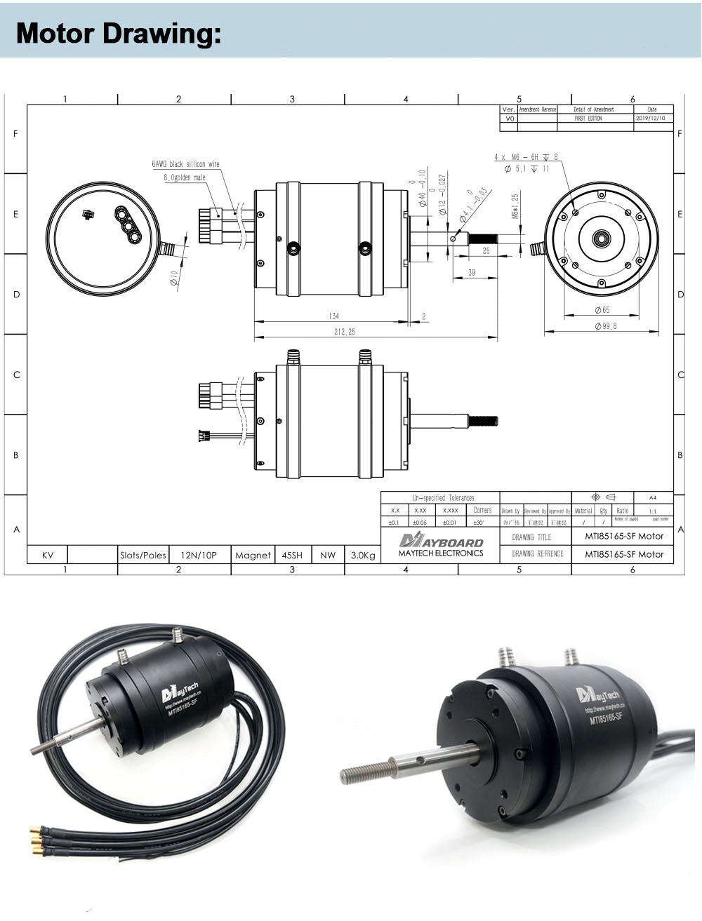 Model No. MTI85165-200-WP KV 200 Internal Resistance 0.0322Ω Max Current 300A Input Volt 12-16S Lipo Idle Current 2.1A/8.4V Max Pull 15.5 N.m Max Output Watt 10.5KW Motor Size 85X167.2mm Shaft 12mm Cable Length 1m Waterproof Rank Fully Waterproof Sensor No Water-cooling No
