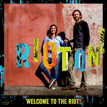 Founders Laura and Steve Jakobsen. Welcome to the RIOT