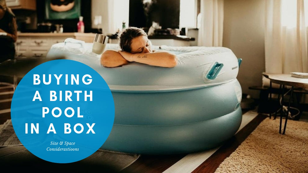 Buying A Birth Pool In A Box - Space & Size Considerations