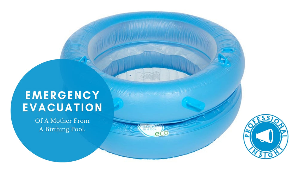 Concerns about emergency evacuate of a mother from a birthing pool.