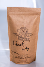 Load image into Gallery viewer, Decaf Dog - Barking Dog Roasters