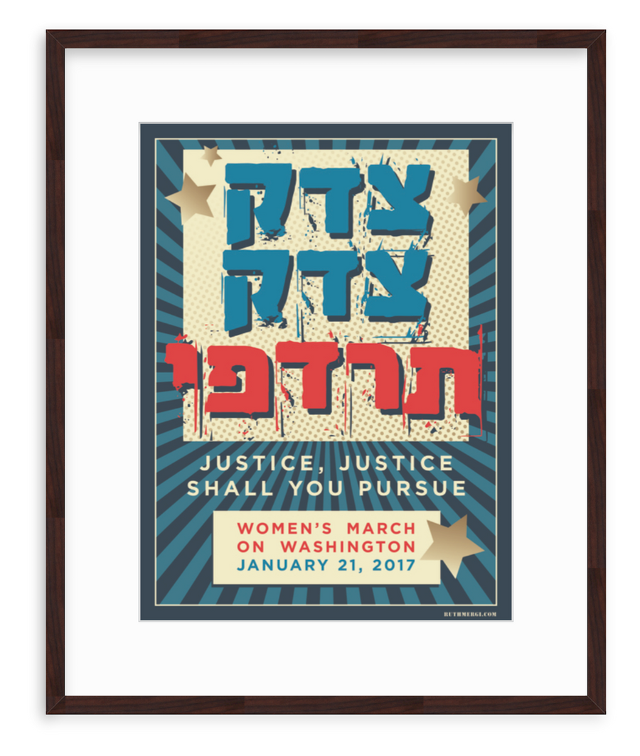 Justice, Shall You Pursue, Women's March Poster - Art Print