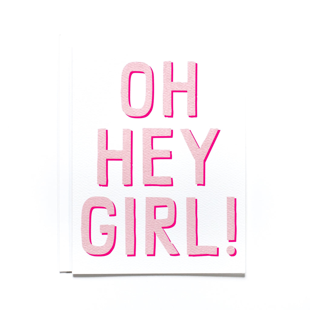 Oh Hey Girl! Note Card