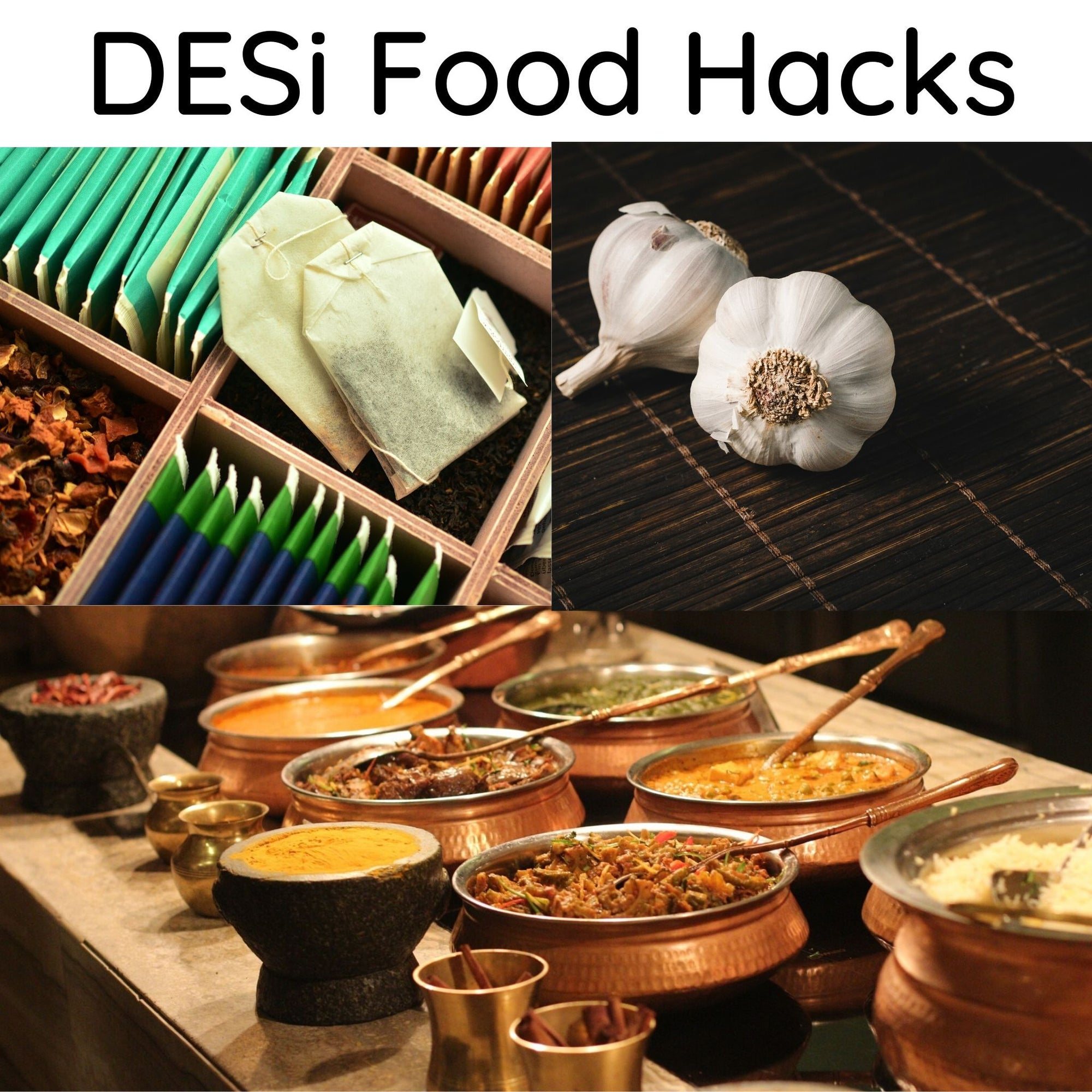 Desi Food Hacks