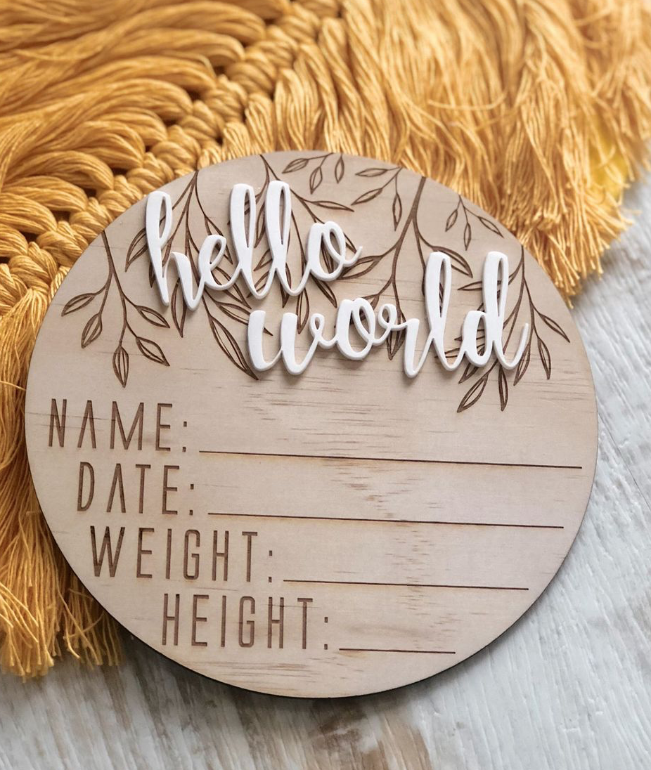 "(Australia Only) Wooden + Acrylic ""Hello World' birth announcement disc"
