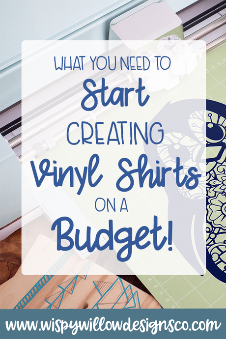 What You Need to Start Creating Vinyl Shirts on a Budget!