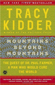 Mountains Beyond Mountains - Tracy Kidder (Used)