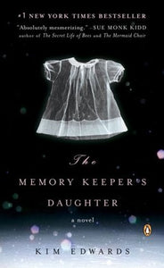 The Memory Keeper's Daughter - Kim Edwards (Used)