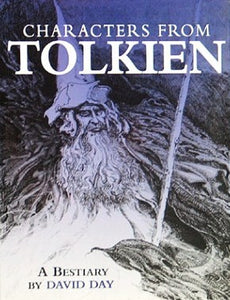 Characters from Tolkien - David Day (Used)