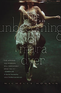 The Unbecoming of Mara Dyer - Michelle Hodkin (Used)
