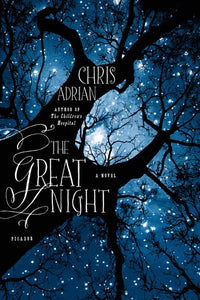The Great Night - Chris Adrian (Used)