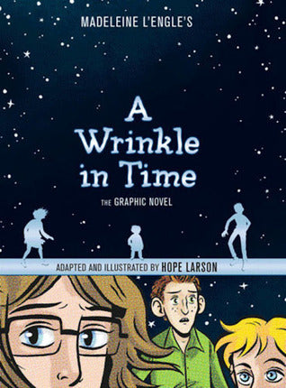 A Wrinkle in Time: The Graphic Novel - Hope Larson (Used)