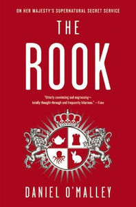 The Rook - Daniel O'Malley (Used)