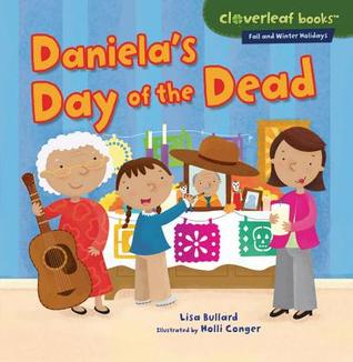 Daniela's Day of the Dead - Lisa Bullard (Used)