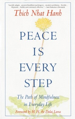 Peace Is Every Step - Thich Nhat Hanh (Used)
