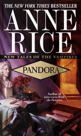 Pandora (New Tales of the Vampires #1) - Anne Rice (Used)