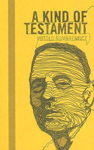 A Kind of Testament - Witold Gombrowicz (Used)