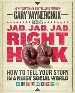 Jab, Jab, Jab, Right Book - Gary Vaynerchuk (Used)