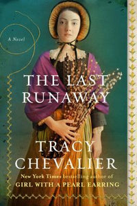 The Last Runaway - Tracy Chevalier (Used)