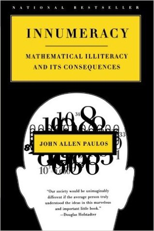 Innumeracy: Mathematical Illiteracy & Its Consequences - John Allen Paulos (Used)