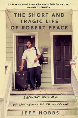 The Short and Tragic Life of Robert Peace - Jeff Hobbs (Used)