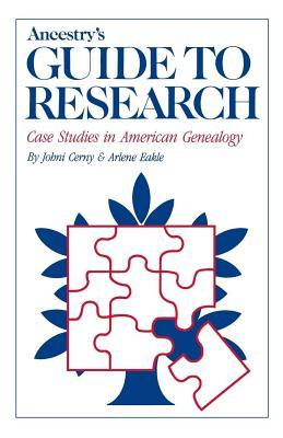 Ancestry's Guide to Research - Johni Cerny & Arlene Eakle (Used)