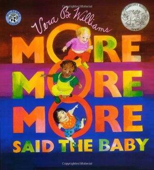 More More More Said the Baby - Vera B. Williams (Used)