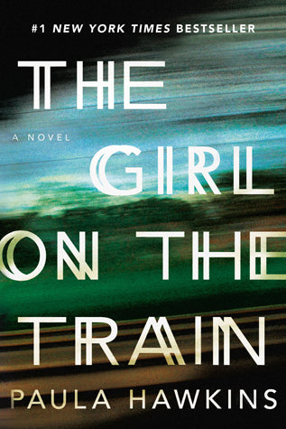 The Girl On The Train - Paula Hawkins (Used)