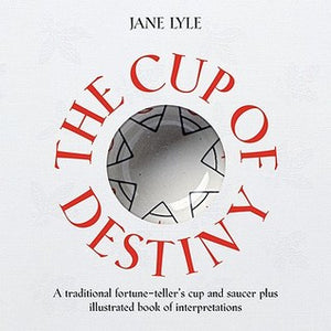 The Cup of Destiny - Jane Lyle