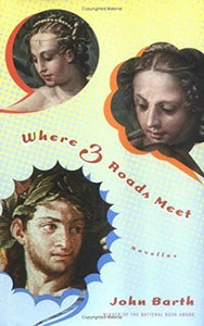 Where 3 Roads Meet - John Barth (Used)