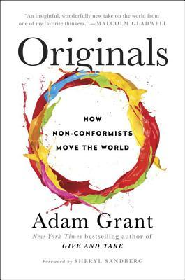 Originals: How Non-Conformists Move The World - Adam Grant (Used)