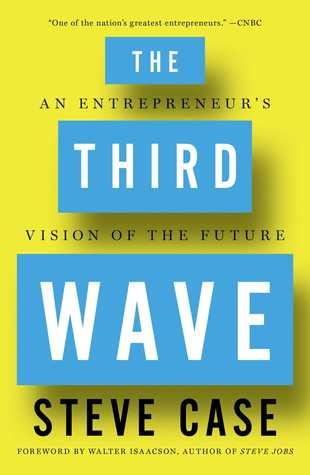 The Third Wave: An Entrepreneur's Vision of the Future - Steve Case (Used)