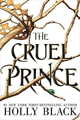The Cruel Prince - Holly Black (Used)